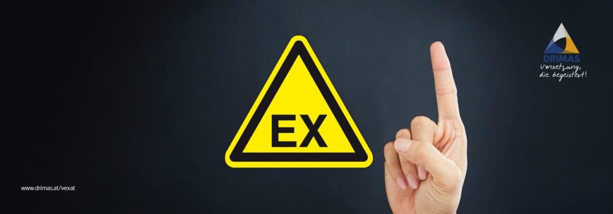 VEXAT | Explosionsschutz | Betriebsanlagengenehmigung | Explosionsfähige Atmosphären | Explosionsschutzkonzept | Explosionsschutzdokument | DRIMAS